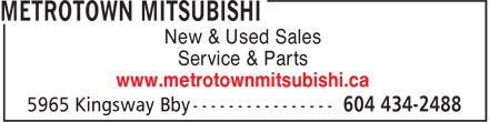 Metrotown Mitsubishi (604-434-2488) - Annonce illustrée======= - New & Used Sales Service & Parts www.metrotownmitsubishi.ca
