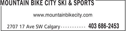 Mountain Bike City Ski & Sports (403-686-2453) - Annonce illustrée======= - www.mountainbikecity.com