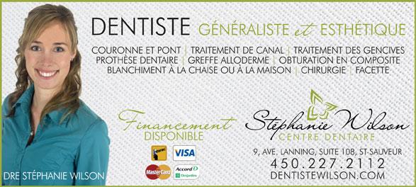 Centre Dentaire Stephanie Wilson (450-227-2112) - Annonce illustrée======= -