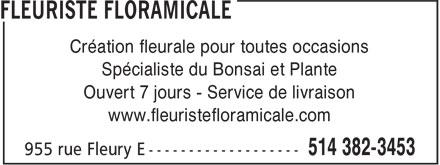 Floramicale Inc (514-382-3453) - Annonce illustrée======= - Spécialiste du Bonsai et Plante Ouvert 7 jours - Service de livraison www.fleuristefloramicale.com Création fleurale pour toutes occasions
