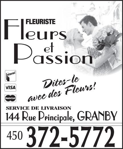 Fleuriste Fleurs et Passion (450-372-5772) - Annonce illustrée======= - FLEURISTE Fleurs et Passion SERVICE DE LIVRAISON 144 Rue Principale, GRANBY 450 372-5772