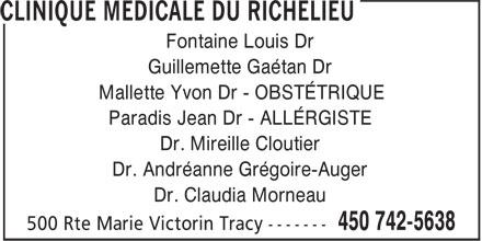 Mallette Yvon Dr (450-742-5638) - Annonce illustrée======= - Dr. Andréanne Grégoire-Auger Dr. Claudia Morneau Fontaine Louis Dr Guillemette Gaétan Dr Mallette Yvon Dr - OBSTÉTRIQUE Paradis Jean Dr - ALLÉRGISTE Dr. Mireille Cloutier