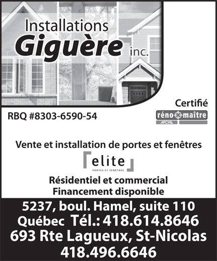 Installations André Giguère Inc (418-614-8646) - Display Ad - Installations Résidentiel et commercial Financement disponible Tél.: 418.614.8646 693 Rte Lagueux, St-Nicolas 418.496.6646