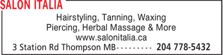 Salon Italia (204-778-5432) - Annonce illustrée======= - Hairstyling, Tanning, Waxing Piercing, Herbal Massage & More www.salonitalia.ca
