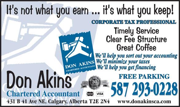 Don Akins Chartered Accountant (403-777-0858) - Annonce illustrée======= - CORPORATE TAX PROFESSIONAL 587 293-0228 431 B 41 Ave NE, Calgary, Alberta  T2E 2N4