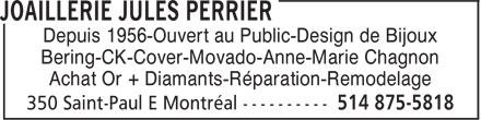 Jules Perrier Artisan Inc (514-875-5818) - Annonce illustrée======= - Depuis 1956-Ouvert au Public-Design de Bijoux Bering-CK-Cover-Movado-Anne-Marie Chagnon Achat Or + Diamants-Réparation-Remodelage