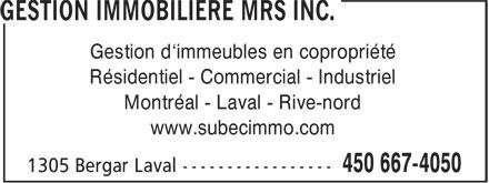 Gestion Immobilière SUBEC (450-667-4050) - Display Ad - Gestion d'immeubles en copropriété Résidentiel - Commercial - Industriel Montréal - Laval - Rive-nord www.subecimmo.com