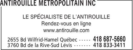 Antirouille Métropolitain Inc (418-687-5660) - Annonce illustrée======= - Rendez-vous en ligne www.antirouille.com LE SPÉCIALISTE DE L'ANTIROUILLE