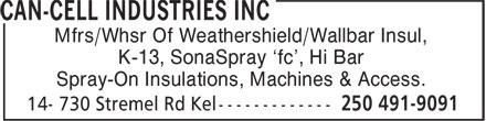 Can-Cell Industries (250-491-9091) - Display Ad - Mfrs/Whsr Of Weathershield/Wallbar Insul, K-13, SonaSpray 'fc', Hi Bar Spray-On Insulations, Machines & Access.