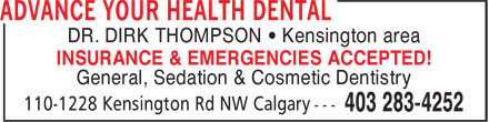 Advance Your Health Dental (403-283-4252) - Annonce illustrée======= - DR. DIRK THOMPSON • Kensington area INSURANCE & EMERGENCIES ACCEPTED! General, Sedation & Cosmetic Dentistry