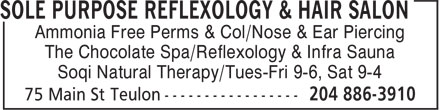 Sole Purpose Reflexology & Hair Salon (204-886-3910) - Annonce illustrée======= - Ammonia Free Perms & Col/Nose & Ear Piercing The Chocolate Spa/Reflexology & Infra Sauna Soqi Natural Therapy/Tues-Fri 9-6, Sat 9-4