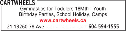 Cartwheels (604-594-1555) - Annonce illustrée======= - Gymnastics for Toddlers 18Mth - Youth Birthday Parties, School Holiday, Camps www.cartwheels.ca