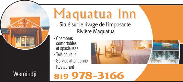 Maquatua Inn (819-978-3166) - Annonce illustrée======= - Situé sur le rivage de l'imposante Rivière Maquatua - Chambres confortables et spacieuses - Télé couleur - Service attentionné - Restaurant Wemindji 819 978-3166 - Restaurant Wemindji Situé sur le rivage de l'imposante Rivière Maquatua - Chambres confortables et spacieuses - Télé couleur - Service attentionné 819 978-3166