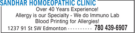 Sandhar Homoeopathic Clinic (780-439-6907) - Display Ad - Over 40 Years Experience! Blood Printing for Allergies! Allergy is our Specialty - We do Immuno Lab