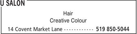 U Salon (519-850-5044) - Annonce illustrée======= - Hair Hair Creative Colour Creative Colour