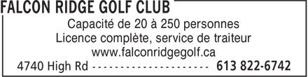 Falcon Ridge Golf Club (613-822-6742) - Display Ad - Capacité de 20 à 250 personnes Licence complète, service de traiteur www.falconridgegolf.ca