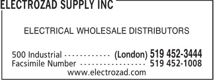 Electrozad Supply (519-452-3444) - Display Ad - ELECTRICAL WHOLESALE DISTRIBUTORS
