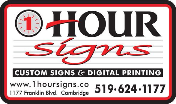 1 Hour Signs (519-624-1177) - Annonce illustrée======= - E-ART