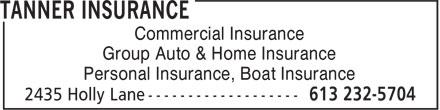 Tanner Insurance (613-232-5704) - Annonce illustrée======= - Commercial Insurance Group Auto & Home Insurance Personal Insurance, Boat Insurance