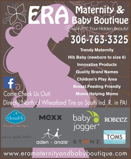 "Era Maternity And Baby Boutique (306-763-3325) - Display Ad - Quality Brand Names Children s Play Area Breast Feeding Friendly Moms Helping Moms Come Check Us Out! Directly North of Wheatland Tire on South Ind. R. in PA! www.eramaternityandbabyboutique.com Ddl((Ddl((Ddl((Ddl((Ddl((Ddl((Ddl((Ddl((Ddl((Ddl((Ddl((Ddl((Ddl((E"").)&X8.(`*uDdl((Ddl((Ddl()&X;/(`4&*(Ddl((Ddl((Ddl()&X;/(`4&*(Ddl((Ddl((Ddl(*?6%=)]KY3(`*u 306-763-3325 Trendy Maternity Hib Baby (newborn to size 6) Innovative Products"