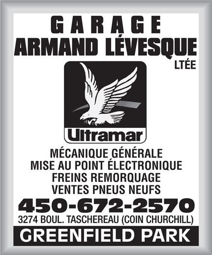 Garage Armand Lévesque Ltée (450-672-2570) - Annonce illustrée======= - MISE AU POINT ÉLECTRONIQUE FREINS REMORQUAGE VENTES PNEUS NEUFS 450-672-2570 MÉCANIQUE GÉNÉRALE