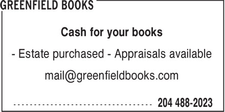 Greenfield Books (204-488-2023) - Display Ad - - Estate purchased - Appraisals available Cash for your books
