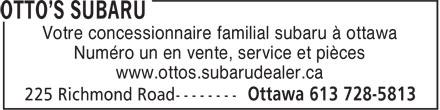Otto's Subaru (613-728-5813) - Annonce illustrée======= - Votre concessionnaire familial subaru à ottawa Numéro un en vente, service et pièces www.ottos.subarudealer.ca Votre concessionnaire familial subaru à ottawa Numéro un en vente, service et pièces www.ottos.subarudealer.ca