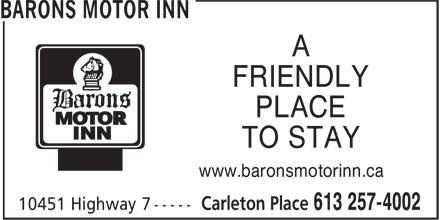 Barons Motor Inn (613-257-4002) - Display Ad - FRIENDLY PLACE TO STAY www.baronsmotorinn.ca
