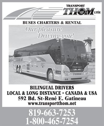 Transport Thom Ltée (819-663-7253) - Display Ad - BUSES CHARTERS & RENTAL BILINGUAL DRIVERS LOCAL & LONG DISTANCE   CANADA & USA www.transportthom.net