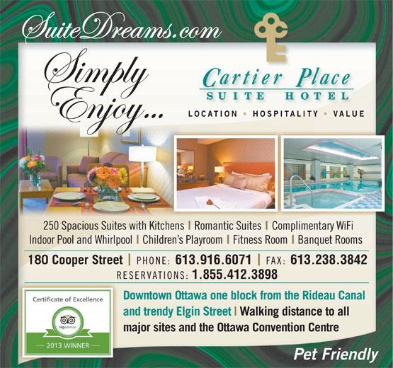 Cartier Place Suite Hotel & Residences (613-236-5000) - Annonce illustrée======= - 613.238.3842 613.916.6071 1.855.412.3898