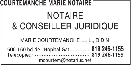 Courtemanche Marie Notaire (819-246-1155) - Display Ad - & CONSEILLER JURIDIQUE MARIE COURTEMANCHE LL.L., D.D.N. NOTAIRE