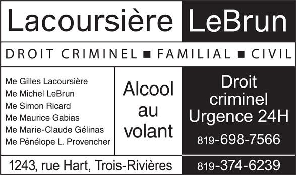 Lacoursière Lebrun (819-374-6239) - Annonce illustrée======= -