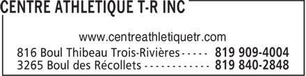 Centre Athlétique T-R (819-909-4004) - Annonce illustrée======= - www.centreathletiquetr.com