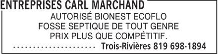 Entreprises Carl Marchand (819-698-1894) - Annonce illustrée======= - AUTORISÉ BIONEST ECOFLO FOSSE SEPTIQUE DE TOUT GENRE PRIX PLUS QUE COMPÉTITIF.