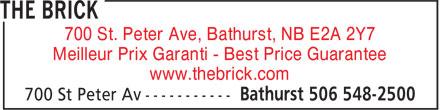 Brick (506-548-2500) - Annonce illustrée======= - www.thebrick.com 700 St. Peter Ave, Bathurst, NB E2A 2Y7 Meilleur Prix Garanti - Best Price Guarantee