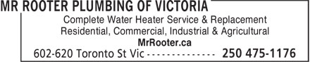 Mr Rooter Plumbing of Victoria (250-475-1176) - Annonce illustrée======= - Complete Water Heater Service & Replacement Residential, Commercial, Industrial & Agricultural MrRooter.ca