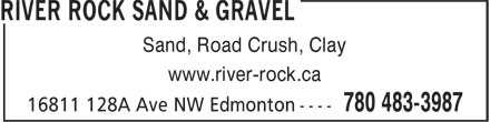 River Rock Sand & Gravel (780-483-3987) - Annonce illustrée======= - Sand, Road Crush, Clay www.river-rock.ca Sand, Road Crush, Clay www.river-rock.ca