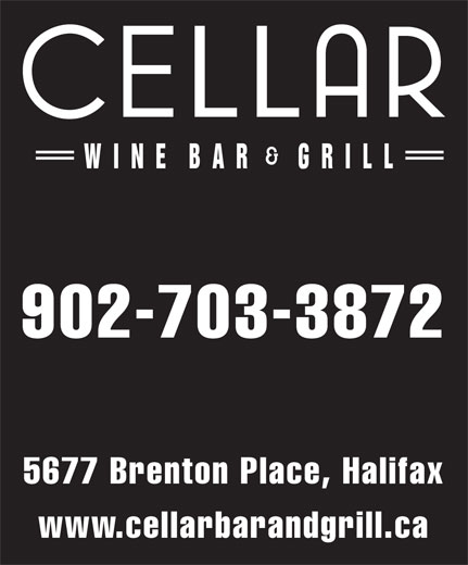 Cellar Bar & Grill (902-835-1592) - Annonce illustrée======= - 902-703-3872 5677 Brenton Place, Halifax www.cellarbarandgrill.ca