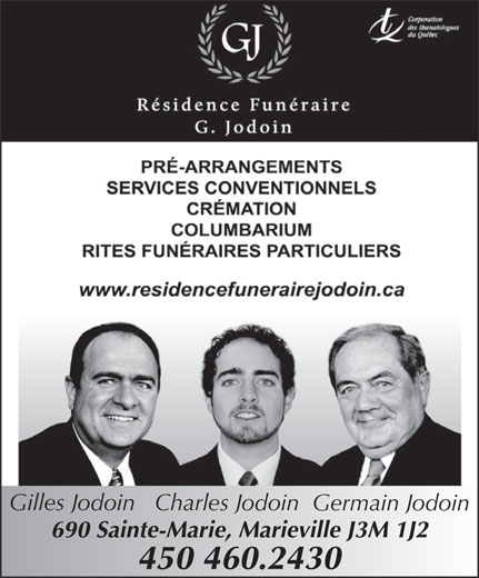 Résidence Funéraire G Jodoin Inc (450-460-2430) - Annonce illustrée======= - Gilles Jodoin   Charles Jodoin  Germain Jodoin 690 Sainte-Marie, Marieville J3M 1J2 450 460.2430