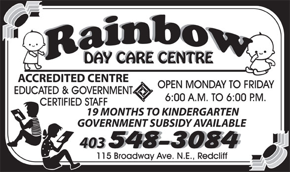 Rainbow Day Care Centre (403-548-3084) - Display Ad -