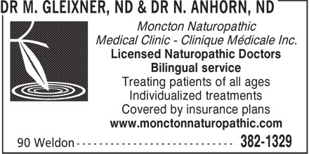 DR M. GLEIXNER, ND & DR N. ANHORN, ND (506-382-1329) - Display Ad - Moncton Naturopathic Medical Clinic - Clinique Médicale Inc. Licensed Naturopathic Doctors Bilingual service Treating patients of all ages Individualized treatments Covered by insurance plans www.monctonnaturopathic.com