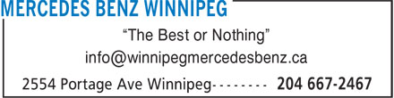 "Mercedes-Benz Winnipeg (204-667-2467) - Display Ad - ""The Best or Nothing"" ""The Best or Nothing"""