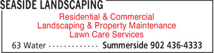 Seaside Landscaping (902-436-4333) - Display Ad - Landscaping & Property Maintenance Lawn Care Services Residential & Commercial