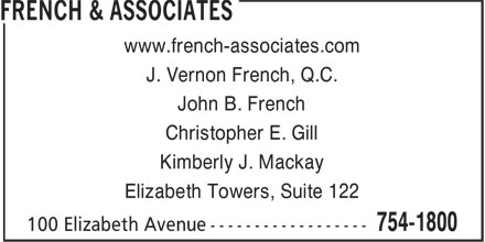 French & Associates (709-754-1800) - Annonce illustrée======= - Christopher E. Gill www.french-associates.com Elizabeth Towers, Suite 122 J. Vernon French, Q.C. Kimberly J. Mackay John B. French