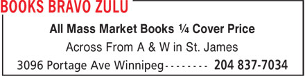 Books Bravo Zulu (204-837-7034) - Annonce illustrée======= - All Mass Market Books ¼ Cover Price Across From A & W in St. James