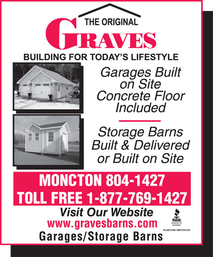 Graves Barns & Buildings Ltd (506-855-8550) - Display Ad - MONCTON 804-1427 TOLL FREE 1-877-769-1427