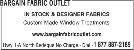 Bargain Fabric Outlet (1-877-887-2189) - Annonce illustrée======= - IN STOCK & DESIGNER FABRICS Custom Made Window Treatments www.bargainfabricoutlet.com