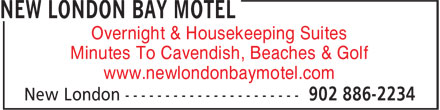 New London Bay Motel (902-886-2234) - Annonce illustrée======= - Minutes To Cavendish, Beaches & Golf www.newlondonbaymotel.com Overnight & Housekeeping Suites