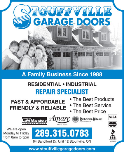 Stouffville Garage Doors (905-642-3217) - Display Ad - CHAMBERLAIN The Best Price GARAGE DOORS A Family Business Since 1988 RESIDENTIAL   INDUSTRIAL REPAIR SPECIALIST The Best Products FAST & AFFORDABLE The Best Service FRIENDLY & RELIABLE PROFESSIONAL We are open Monday to Friday 289.315.0783 64 Sandiford Dr. Unit 12 Stouffville, ON www.stouffvillegaragedoors.com from 8am to 5pm