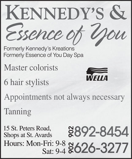 Kennedy's & Essence Of You Day Spa (902-892-8454) - Annonce illustrée======= - Master colorists 6 hair stylists Appointments not always necessary Tanning
